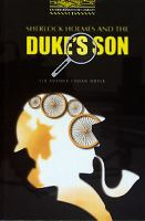 Sherlock Holmes and the Duke's son / Arthur Conan Doyle ; retold by Jennifer Bassett ; illustrated by Ron Tiner