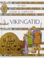 Gudar & gudinnor i vikingatid / text: Jen Green ; illustrationer: Mark Bergin ; översättning: Anders Rolf