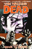 Image Comics presents The walking dead: Vol. 8, [Made to suffer]
