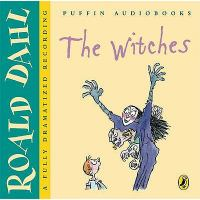 The witches [Ljudupptagning] : a fully dramatized recording / Roald Dahl ; dramatized by Mellie Buse ; theme music by Kate Edgar