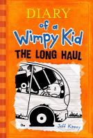 The long haul / by Jeff Kinney