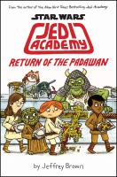 Return of the Padawan / Jeffrey Brown.