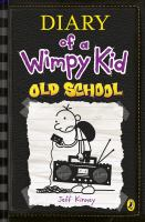 Old school / by Jeff Kinney.
