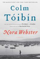 Nora Webster : a novel / Colm Tóibín
