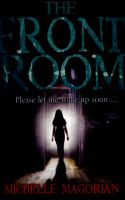 The front room / Michelle Magorian ; with illustrations by Vladimir Stankovic