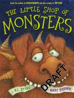 The Little Shop of Monsters / by R. L. Stine and Marc Brown