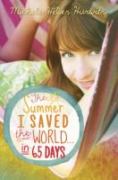 The summer i saved the world - in 65 days