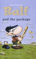 Ralf and the package / Rune Fleischer ; translated by Hedda Friberg-Harnesk