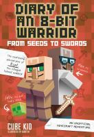 Diary of an 8-bit warrior - from seed to swords