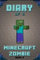 Diary of a Minecraft zombie: Book 2, Bullies and buddies