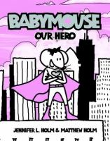Babymouse - our hero