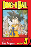 Dragon Ball: Vol. 3, [The training of Kame-Sen'nin] / [translation: Lillian Olsen]