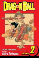 Dragon Ball / story and art by Akira Toriyama ; [English adaptation: Gerard Jones ; translation: Mari Morimoto]. Vol. 2, [Wish upon a dragon].