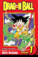 Dragon Ball / story and art by Akira Toriyama ; [English adaptation: Gerard Jones ; translation: Mari Morimoto]. Vol. 1, [The monkey king].