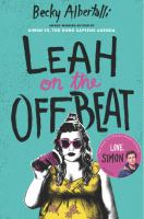 Leah on the offbeat / Becky Albertalli