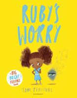 Ruby's worry / Tom Percival