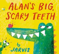 Alan's big, scary teeth / by Jarvis
