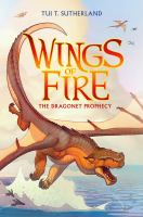 Wings of fire: Book 1. : The dragonet prophecy
