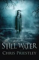 Still water / Chris Priestley