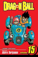 Dragon Ball: Vol. 15 / [The titanic tournament].