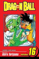 Dragon Ball / story and art by Akira Toriyama ; [English adaptation: Gerard Jones ; translation: Mari Morimoto]. Vol. 16 / [Goku vs. Piccolo].