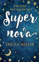 Supernova / Ericka Waller