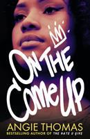 On the come up / Angie Thomas