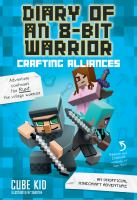 Diary of an 8-bit warrior - crafting alliances