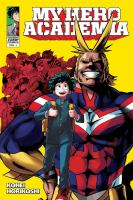 My hero academia / story & art Kohei Horikoshi ; translation & English adaptation: Caleb Cook. Vol. 1.