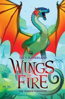Wings of fire: Book 3, The hidden kingdom