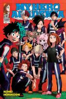 My hero academia / story & art Kohei Horikoshi ; translation & English adaptation: Caleb Cook. Vol. 4.