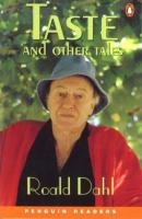 Taste and other tales / Roald Dahl ; selected and retold by Michael Caldon