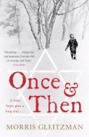 Once ; & Then