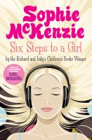 Six steps to a girl / Sophie McKenzie