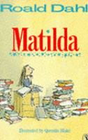 Matilda / Roald Dahl ; illustrations by Quentin Blake