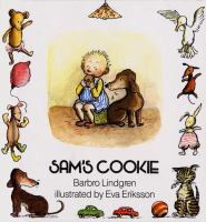 Sam's cookie / Barbro Lindgren ; illustrated by Eva Eriksson