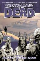 Image Comics presents The walking dead: Vol. 3, Safety behind bars
