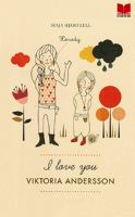 I love you Viktoria Andersson / Maja Hjertzell ; [illustrationer: Anna Nilsson]