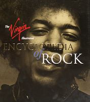The Virgin illustrated encyclopedia of rock
