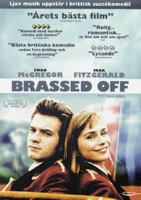 Brassed off [Videoupptagning] / produced by Steve Abbott ; written & directed by Mark Herman