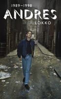 Andres Lokko: 1989-1998, Andres