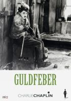 The gold rush [Videoupptagning] = Guldfeber / written and directed by Charlie Chaplin