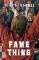 Fame thing / by Jonathan Meres