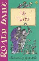 The Twits / Roald Dahl ; illustrated by Quentin Blake